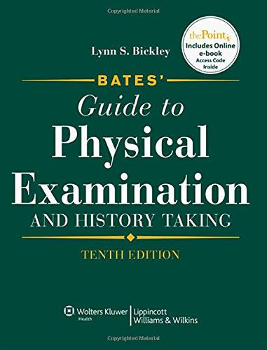 Bates' Guide to Physical Examination and History Taking,...
