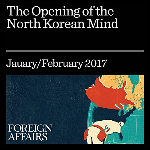 The Opening of the North Korean Mind cover art