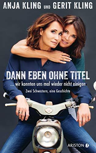 Buchseite und Rezensionen zu 'Dann eben ohne Titel… ' von Kling, Anja