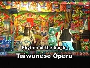 Rhythm of the Earth -Taiwanese Opera
