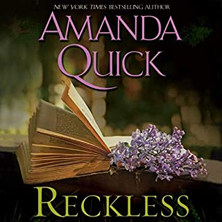 Reckless                   By:                                                                                                                                 Amanda Quick                               Narrated by:                                                                                                                                 Anne Flosnik                      Length: 11 hrs and 47 mins     334 ratings     Overall 4.2