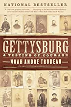 Gettysburg: A Testing of Courage
