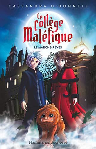 Le Collège maléfique (Tome 1) - Le marche-rêves eBook: O'Donnell ...