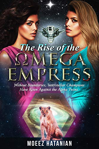 Universal Champions? intergalactic Saviours? Mysterious spy? You got it. But beware of OMEGA its powers are costly. The Rise of The OMEGA Empress: Interstellar ... , Meet our destiny and cherish. Book 2) by [moeez hatanian]