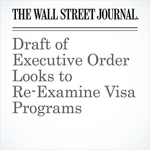 Draft of Executive Order Looks to Re-Examine Visa Programs copertina