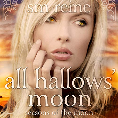 All Hallows' Moon Audiobook By SM Reine cover art