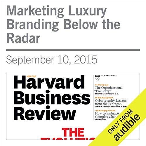 Marketing Luxury Branding Below the Radar audiobook cover art