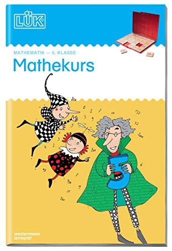LÜK-Übungshefte: LÜK: 5. Klasse - Mathematik: Mathekurs