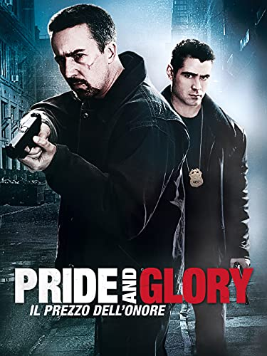 Pride and Glory - Il prezzo dell'onore