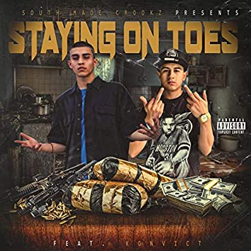 Staying on Toes (feat. KilluhJay & Konvict)
