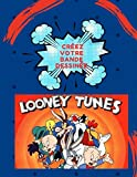 Looney Tunes Créez votre bande dessinée