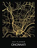2021 Planner Cincinnati: Weekly - Dated With To Do Notes And Inspirational Quotes - Cincinnati - Ohio (City Map Calendar Diary Book 2021)