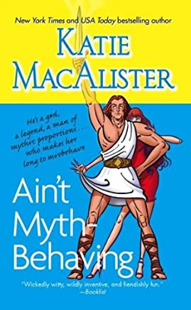 [(Aint Myth-Behaving: Two Novellas)] [By (author) Katie MacAlister] published on (March, 2008)