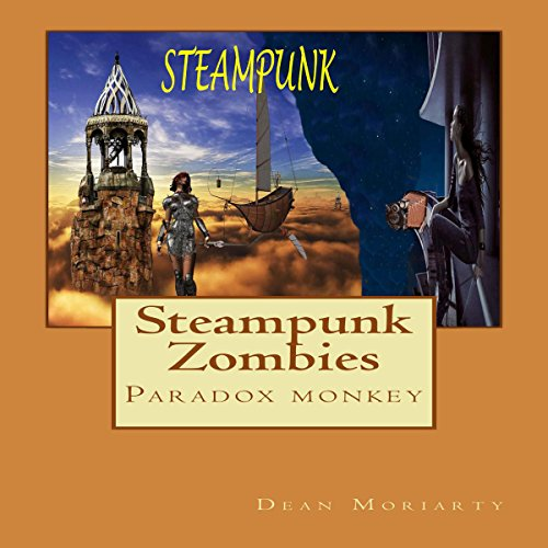 Steampunk Zombies: Paradox Monkey audiobook cover art