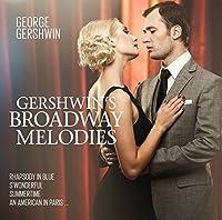 Gershwin's Broadway Melodies