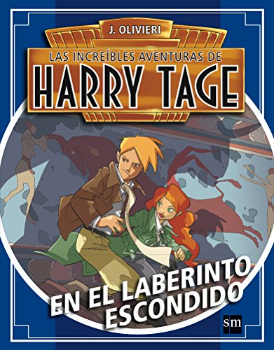 Harry Tage: En el laberinto escondido: 3
