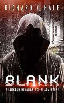 Blank (A Lincoln Delabar Action Adventure Thriller Book 1) by [Richard C Hale]