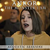 The Monster I Am (Acoustic Sessions)