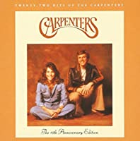 TWENTY-TWO HITS OF THE CARPENTERS: 10TH ANNIV. ED. by carpenters