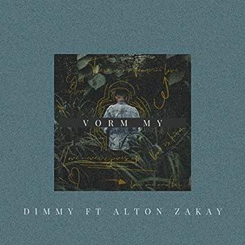 Vorm My (feat. Alton Zakay)