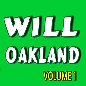 Will Oakland, Vol. 1