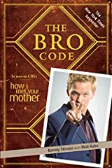Achieve Bro-dom through learning the code Barney Stinson's essential guide for conducting yourself like a true bro