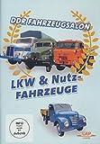 DDR Fahrzeugsalon - LKW und Nutzfahrzeuge