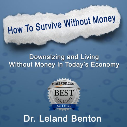 Survival Planning - How to Survive Without Money audiobook cover art