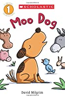 Moo Dog (Scholastic Readers, Level 1)