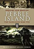 Pebble Island: The Falklands War 1982 (Elite Forces Operations Series)