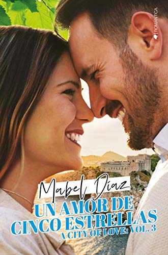 Un amor de cinco estrellas (A city of love nº 3)
