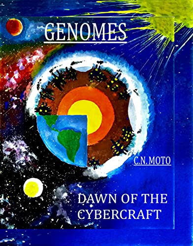 Genomes Dawn of The Cybercraft : PART 1 (English Edition)