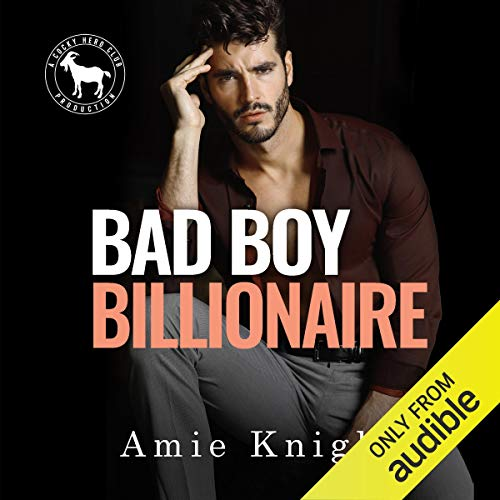 Bad Boy Billionaire Audiobook By Amie Knight, Hero Club cover art