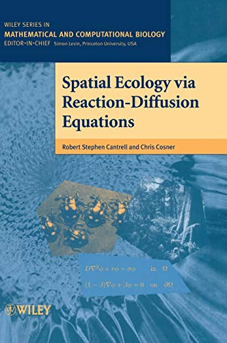 Spatial Ecology via Reaction-Diffusion Equations (Wiley Series in Mathematical and Computational Biology)