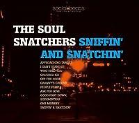 Sniffin' & Snatchin' by Soul Snatchers
