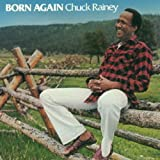 Chuck Rainey ‐ Born Again