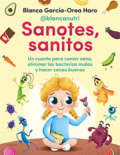 Sanotes, sanitos de Blanca García-Orea Haro (@blancanutri)