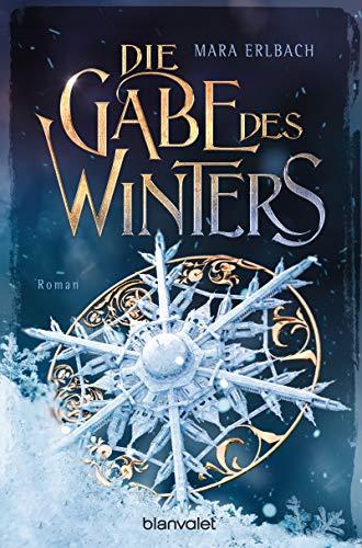 Die Gabe des Winters: Roman eBook: Erlbach, Mara: Amazon.de ...