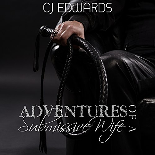 Adventures of a Submissive Wife audiobook cover art