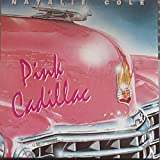 Natalie Cole - Pink Cadillac - 7'