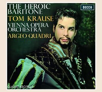 Tom Krause: The Heroic Baritone