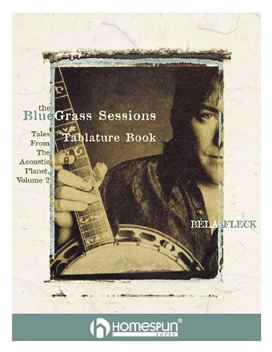 Bela Fleck's the Bluegrass Sessions: Tales from the Acoustic Planet: 2