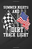 Summer Nights: Summer Nights And Dirt Track Lights Moto Racing Notebook, Journal for Writing, Size 6' x 9', 164 Pages