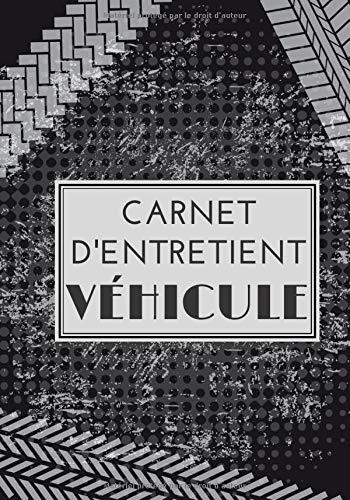 Carnet d'entretien véhicule: Car...