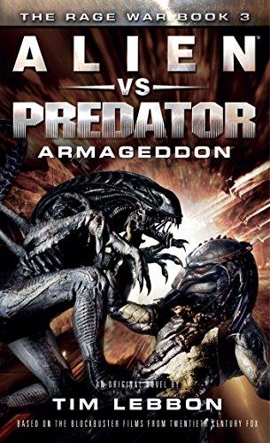 Alien vs. Predator: Armageddon: The Rage War 3 (English Edition)