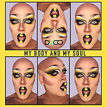 My Body And My Soul