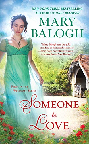 Compare Textbook Prices for Someone To Love The Westcott Series  ISBN 9780451477798 by Balogh, Mary