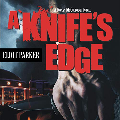 A Knife's Edge Audiobook By Eliot Parker cover art