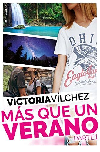 Más que un verano. Parte 1 (Una estación contigo) eBook: Vílchez, Victoria: Amazon.com.mx: Tienda Kindle