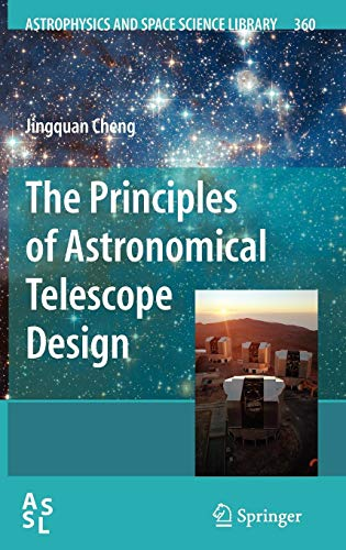 Download The Principles of Astronomical Telescope Design (Astrophysics and Space Science Library) 0387887903